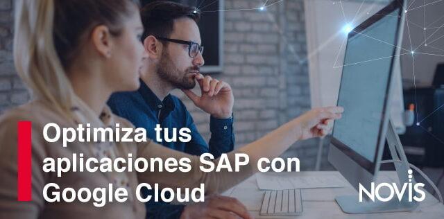 La asociación entre Google Cloud y SAP ha conformado una nueva infraestructura que ofrece grandes ventajas