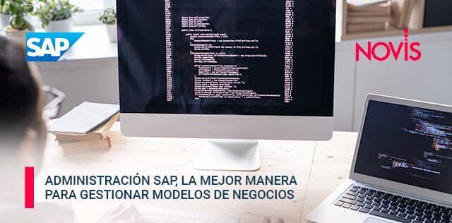 Administración SAP para gestión de modelos de negocios