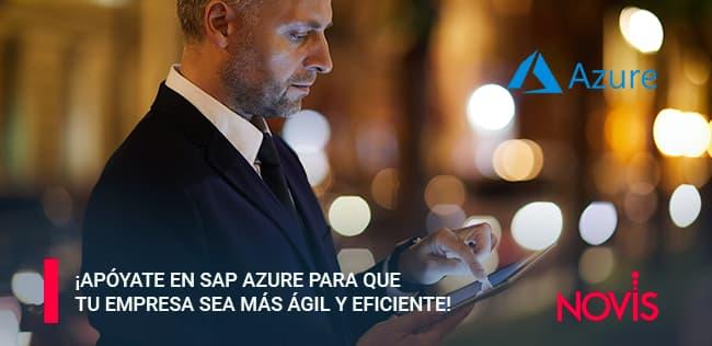 ¡Apóyate en SAP Azure para que tus sistemas SAP sean más ágiles y eficientes!