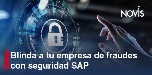 Ante cualquier amenaza de robo de información, la mejor opción es contar con seguridad SAP