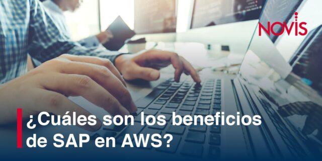 Conoce los beneficios de utilizar SAP en AWS, la plataforma de Amazon