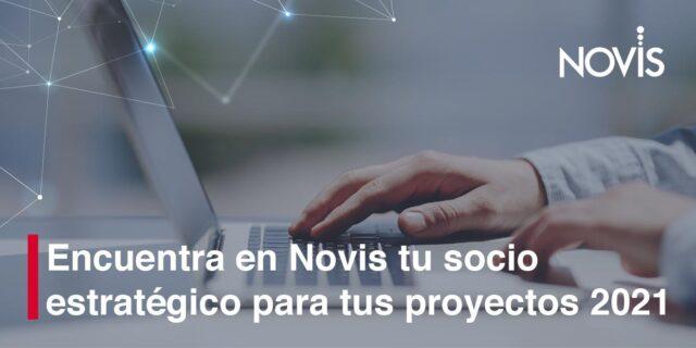 Encuentra en Novis tu socio estratégico para proyectos 2021